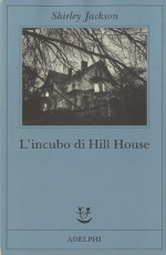 l'incubo di hill house, italy, 2004, ISBN-13: 978-88-459-1874-2
