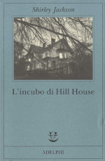 l'incubo di hill house, italy, 2013, ISBN-13: 978-88-459-1874-2