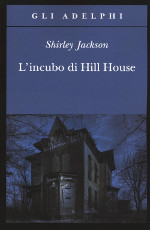 l'incubo di hill house, italy, 2005, ISBN-13: 978-88-459-3095-9