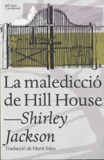 la malediccio de hill house, catalonia, spain 2014, ISBN-13: 978-84-942160-7-7