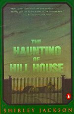 the haunting of hill house, usa, 1984, ISBN-13: 978-0-14-007108-5
