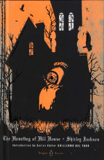 the haunting of hill house, usa, 2013, ISBN-13: 978-0-14-312235-7
