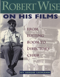 Book: Robert Wise on his Films